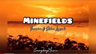 (1 Hour with Lyrics) Minefields - Faouzia and John Legend