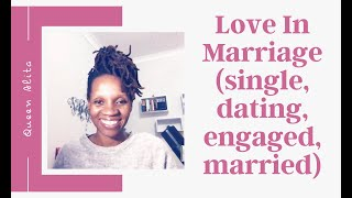 Prophetic Instruction - Love in Marriage (single, dating, engaged, married)