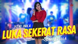 Yeni Inka ft. Adella - Luka Sekerat Rasa - ft Cak Fendik (Official Music Video ANEKA SAFARI)