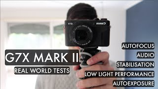 testing out the new canon g7x mark ii real world review
