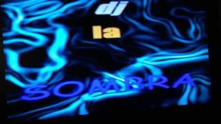 dj la sombra 2012