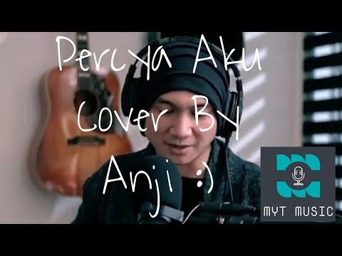 Chintya Gabriella - Percaya Aku (Cover By Anji Manji)