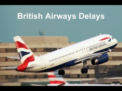 British Airways delays - When and how to claim flight compensation