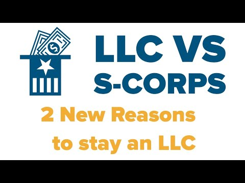 Tax Law: 2 Reasons Not Be An S Corp. LLC Vs S Corp