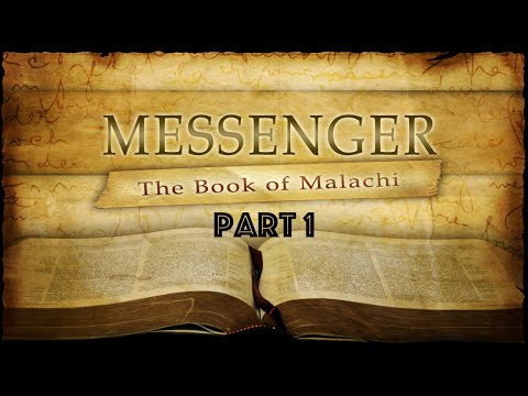God's Messenger: The Book Of Malachi Part 1  'Who may abide the day of his coming