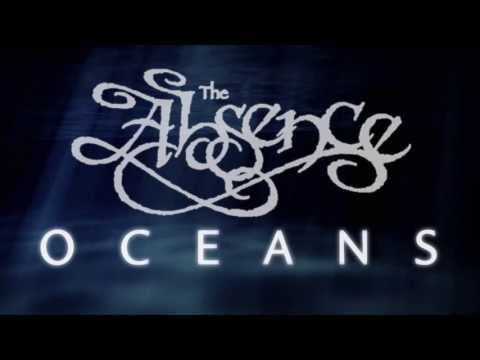 The Absence - Oceans - Lyric Video