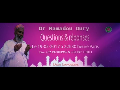 Download Questions & Réponses #12 radio laawol kisal - Dr. Mamadou Oury