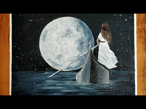 Moonlight Night Sky Painting for Beginners/A Girl Sailing in Lonely Ship Painting/Acrylic Painting