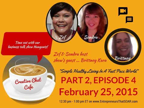 Creative Chat Cafe - Simple Healthy Living In A Fast Pace World.