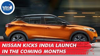 Nissan Kicks India Launch In The Coming Months