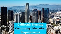 California Nursing Continuing Education Requirements