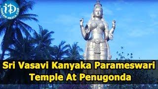 Sri Vasavi Kanyaka Parameswari Temple At Penugonda In Andhra Pradesh