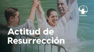 Actitud de Resurrección. | Los Súper Propósitos | Pastor Rony Madrid