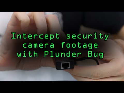 How To: Intercept Security Camera Footage Using the New Hak5 Plunder Bug