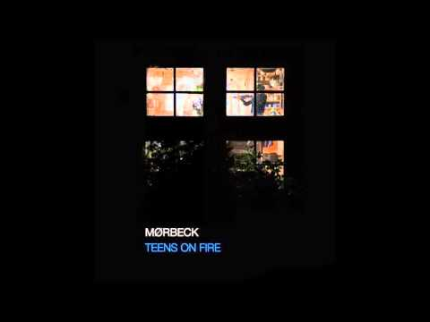Mørbeck - Teens On Fire (Original Mix) [CODE IS LAW]