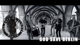 THE BOYS OF SUMMER - GOD SAVE BERLIN (OFFICIAL MUSIC VIDEO 2018) TOBY WULFF FILMPRODUKTION BERLIN