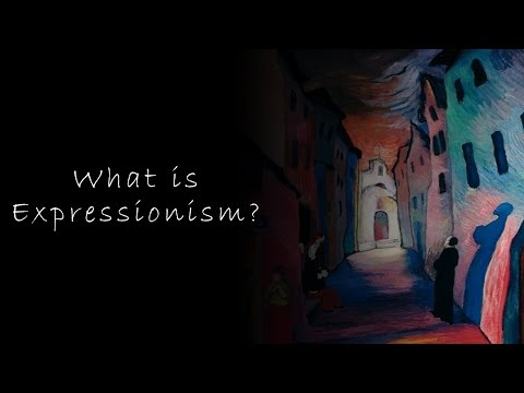 What is Expressionism?