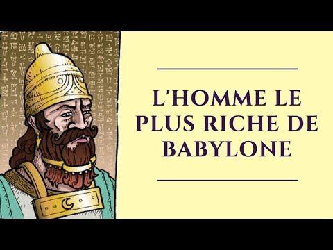 L'homme le plus riche de Babylone - Comment devenir riche (Georges Clason)