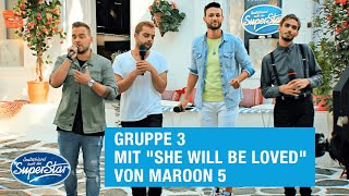 "Gruppe 03: Shada, Kevin, Lucas & Steve mit ""She will be loved"" von Maroon 5 