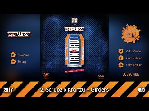 Scrupz x Kronzy - Girders (IRN BRU EP) [2017 406]