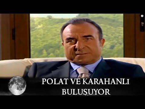 Polat ve Karahanlı Buluşuyor - Kurtlar Vadisi 55.Bölüm