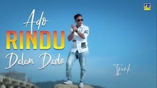 iPANK - ADO RINDU DALAM DADO [Official Music Video] Lagu Minang Terbaru 2019