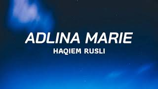 Adlina Marie - Haqiem Rusli (Lyric)