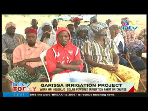 Work on Holgoljo solar powered irrigation farm on course in Garissa county