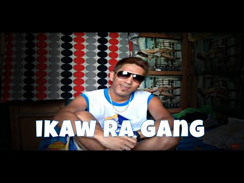 Ikaw Ra Gang - Dj Rowel (Music Video)