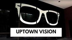 Uptown Vision Dallas Optometry - Dependable Eyecare & Incredible Eyewear