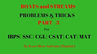 Boats and Streams Problems and Tricks - Part 2