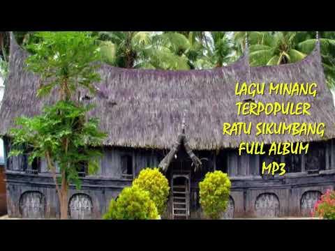Lagu Minang  Ratu Sikumbang Terpopuler Full Album Mp3