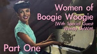 Women of Boogie Woogie (PART 1/2)