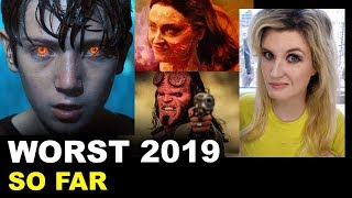 Top Ten Worst Movies of 2019 - So Far