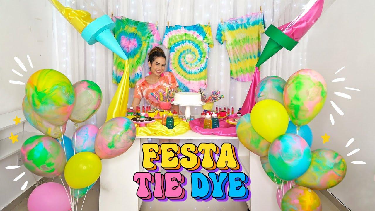 DIY MINHA FESTA DE ANIVERSÁRIO TIE DYE: balões tingidos, varal de camisa, bisnagas gigantes e +