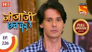 Jijaji Chhat Per Hai - Ep 226 - Full Episode - 15th November, 2018