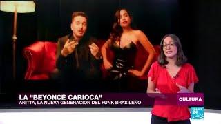 El boom Anitta que ha despertado al funk brasileño de su letargo