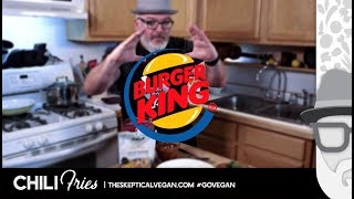 We Are Making #Vegan #GlutenFree ChiliFries ala @BurgerKing! #GoVegan