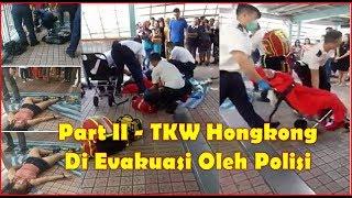 Part II - Setelah Dangdutan & Mabuk TKW Hongkong Tidak Sadarkan Diri Dan Di Evakuasi Polisi