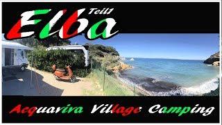 Mit dem Wohnmobi nach Italien auf die Insel Elba, Acquaviva Village Camping, Piombino Portoferraio