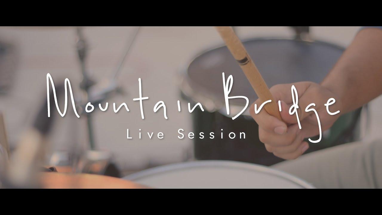 Download Mountain Bridge - Live Session