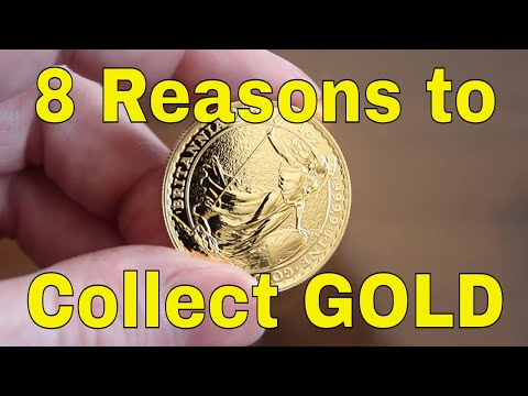 Top 8 Reasons to Collect Gold & Reviewing the 1oz Britannia Gold Coin