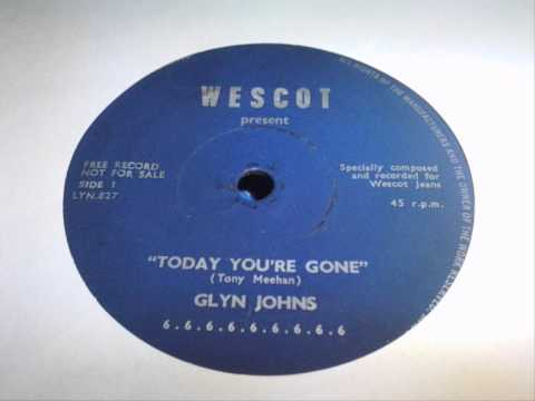 glyn johns today youre gone