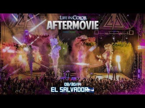 Life In Color - UNLEASH - San Salvador, El Salvador - 08/30/14 - Official Aftermovie