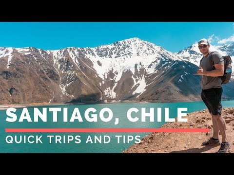 Quick Trips and Tips: Santiago Chile 4k