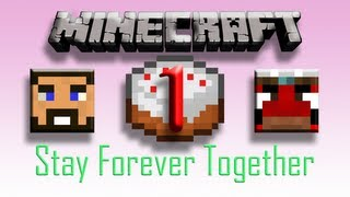 Minecraft - Stay Forever Together - EP01 - Teamwork!