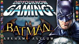Batman Arkham Asylum - Did You Know Gaming? Feat. WeeklyTubeShow