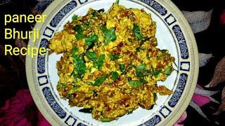Paneer Bhurji Recipe | How to make paneer Bhurji Recipe | homemade easy recipe | पनीर की भुर्जी |
