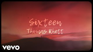 Thomas Rhett Sixteen Lyric Video
