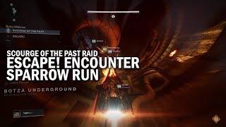 """ESCAPE!"" Encounter (Second Encounter / Sparrow Run) - Scourge of the Past Raid"